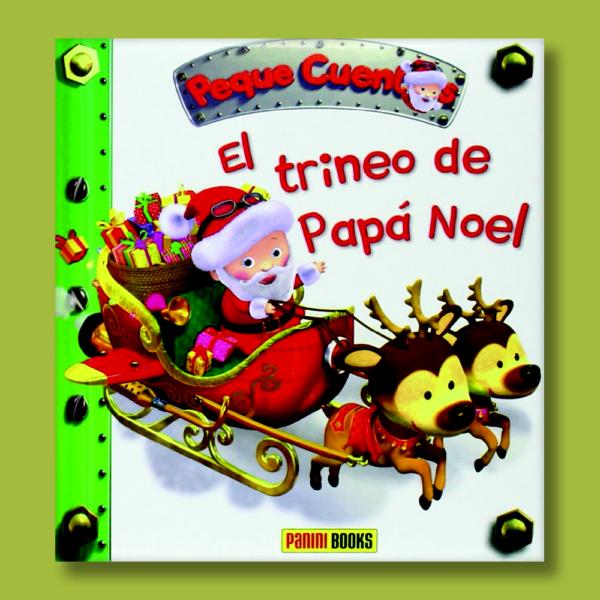 Peque cuentos: El trineo de Papá Noel - Varios Autores - Panini Books
