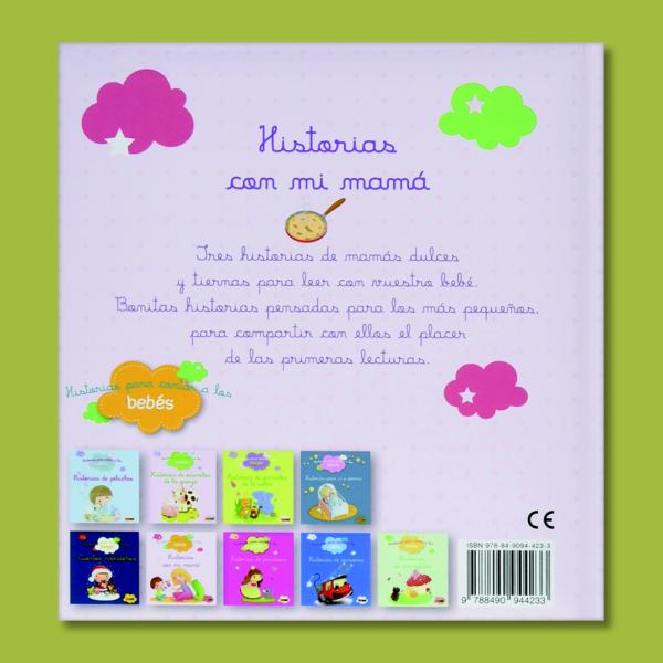 Historias para contar a los bebés: Historias con mi mamá - Varios Autores - Panini Books