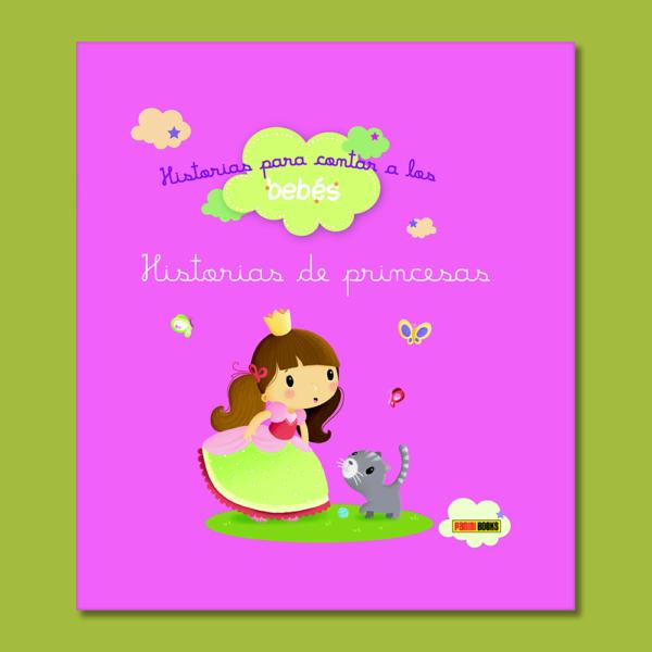 Historias para contar a los bebés: Historias de princesas - Varios Autores - Panini Books