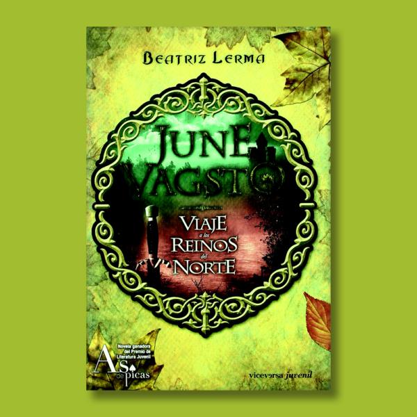 June Vagsto: Viaje a los reinos del norte - Beatriz Lerma - Viceversa