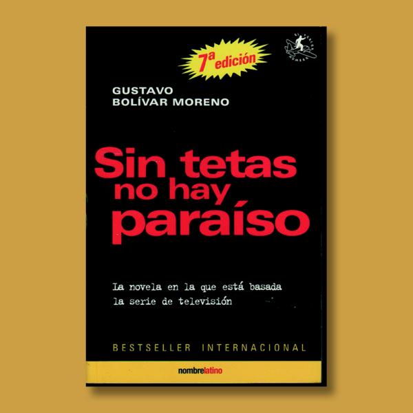 Sin tetas no hay paraíso - Gustavo Bolívar - El Tercer Nombre