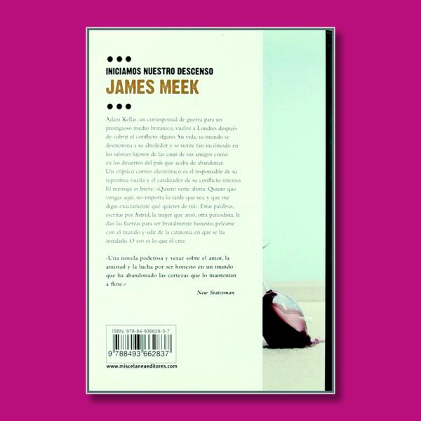 Iniciamos nuestro descenso - James Meek - Roca