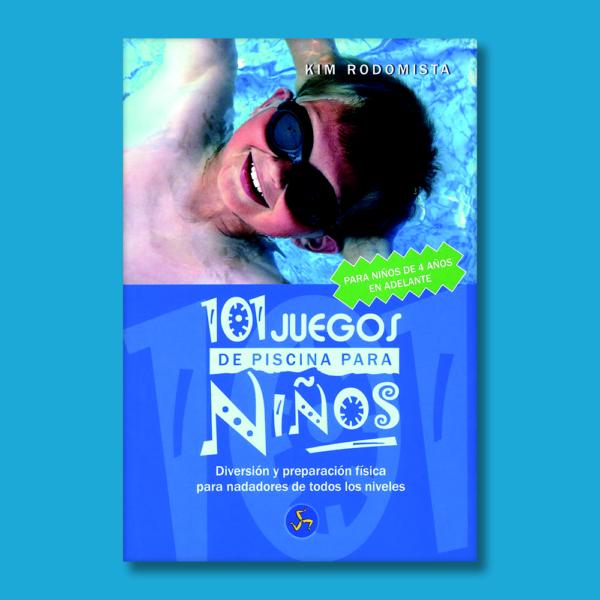 101 juegos de piscina para niños - Kim Rodomista - Neo Person