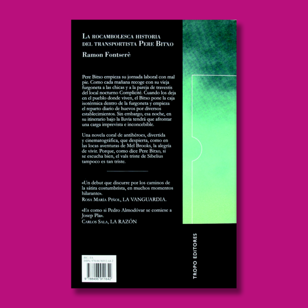 La rocambolesca historia del transportista Pere Bitxo - Ramon Fontseré - Tropo editores