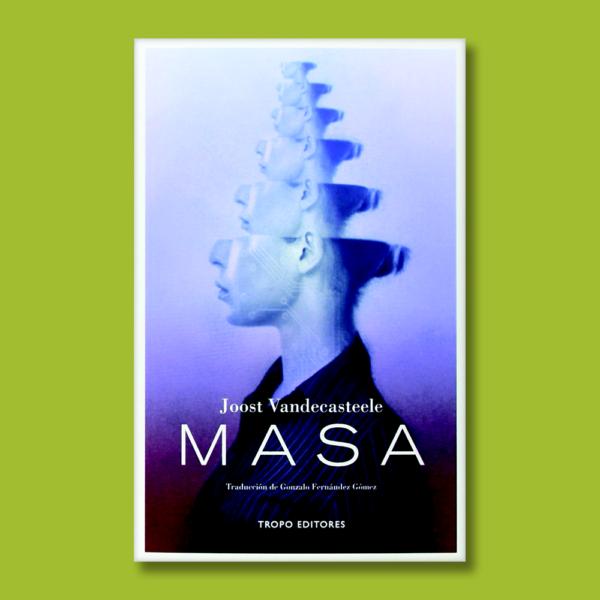 Masa - Joost Vandecasteele - Tropo editores
