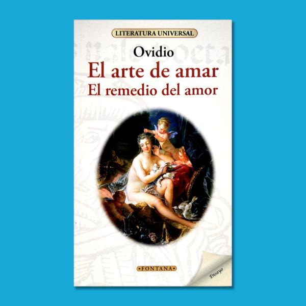 El arte de amar: El remedio del amor - Ovidio - Ediciones Brontes