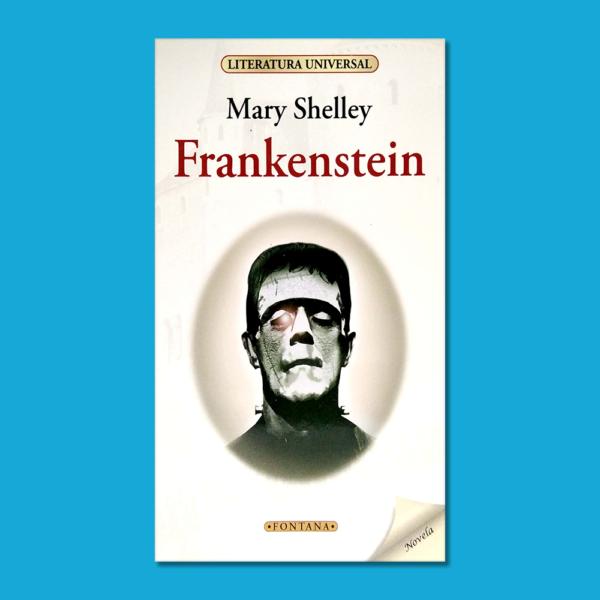 Frankenstein - Mary Shelley - Ediciones Brontes