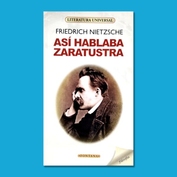 Así hablaba Zaratustra - Friedrich Nietzsche - Ediciones Brontes