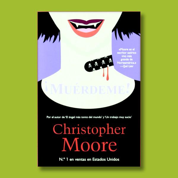 Muérdeme - Chritopher Moore - La Factoría