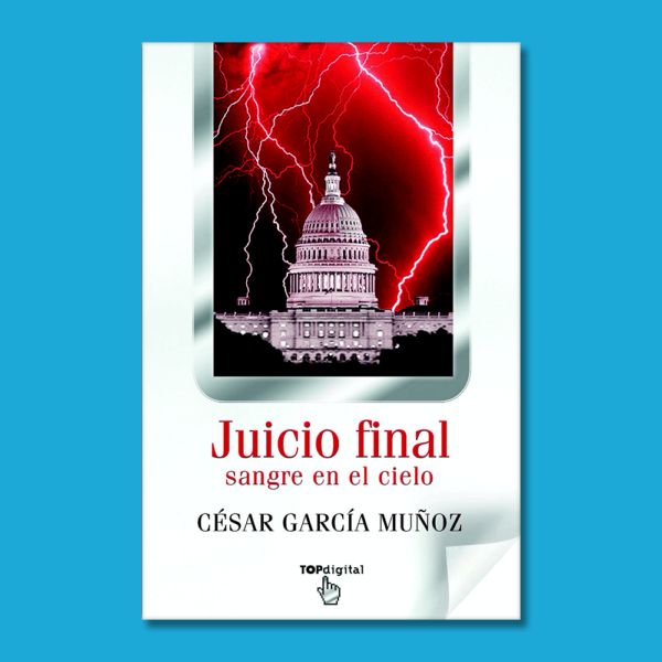 Juicio final sangre en el cielo - César García Muñoz - BSA