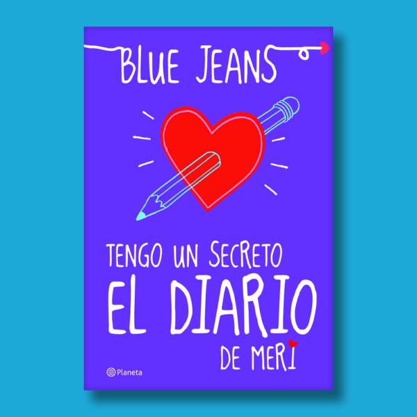 Tengo un secreto: El diario de Meri edición 3a - Blue Jeans - Planeta