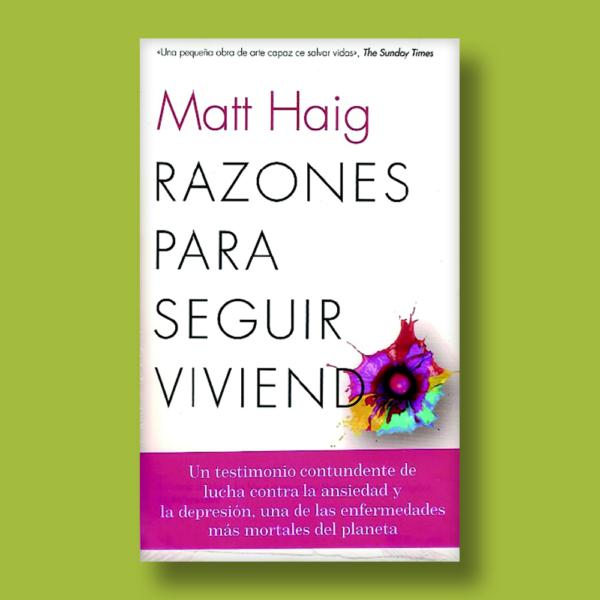 Razones para seguir viviendo - Matt Haig - Seix Barral