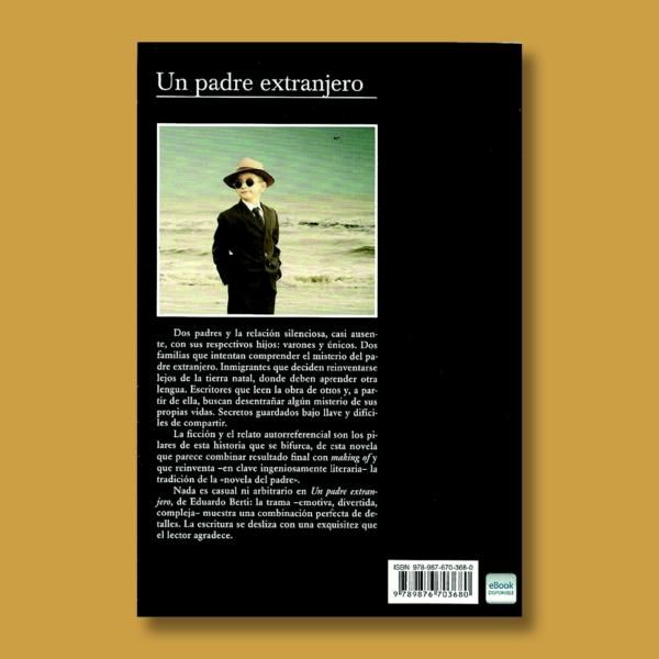 Un padre extranjero - Eduardo Berti - TusQuets