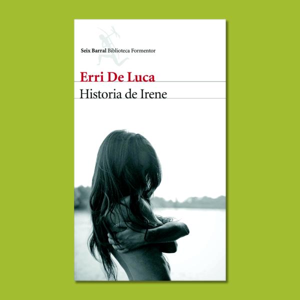 Historia de Irene - Erri de luca - Planeta