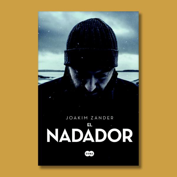 El nadador - Joakim Zander - Random House