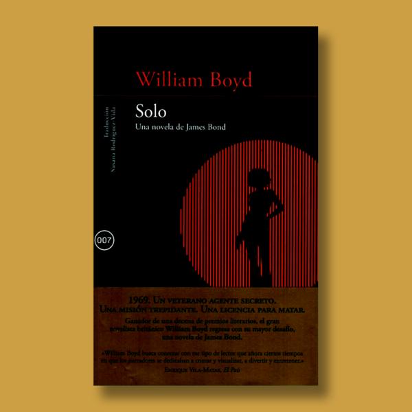 Solo: Una novela de James Bond - William Boyd - Alfaguara
