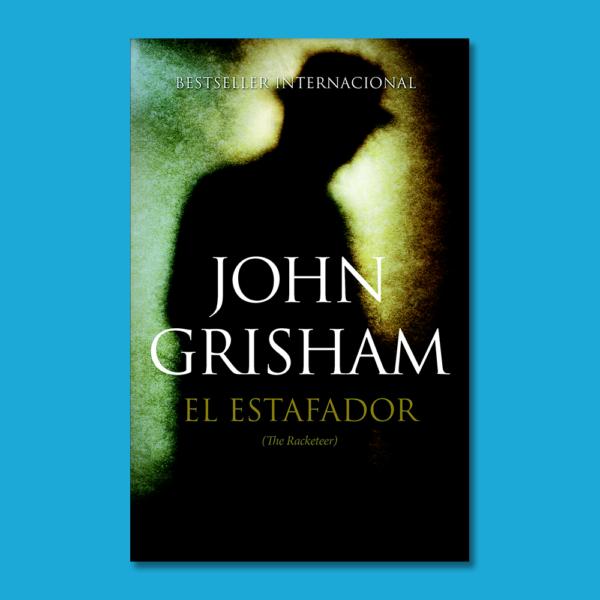 El estafador - John Grisham - Editora Geminis
