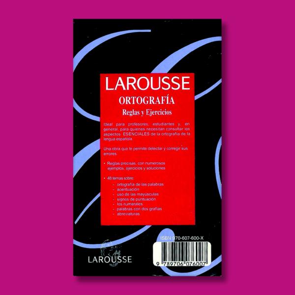 Ortografía: Reglas y ejercicios - Mercé Romaní Alfons, Francisco Gallardo Díaz & Raquel Luzárraga Alonso de Llera - Larousse