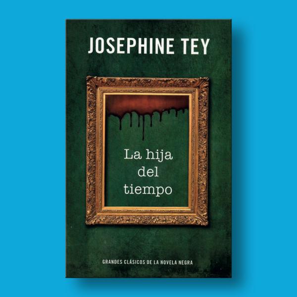 La hija del tiempo - Josephine Tey - RBA Libros