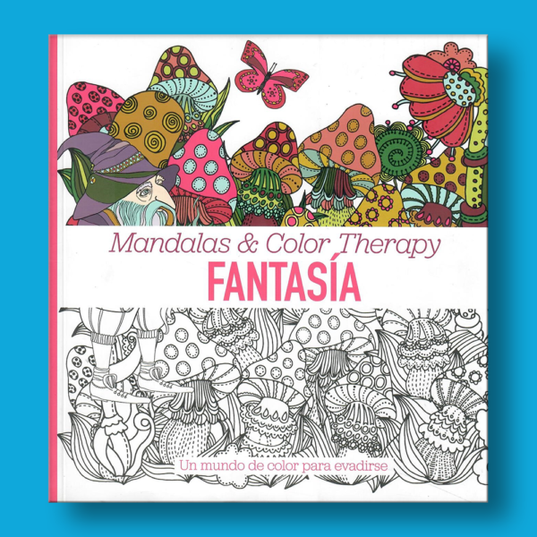 Mandalas & color therapy: Fantasía - Emse Edapp - Cristina Bosch