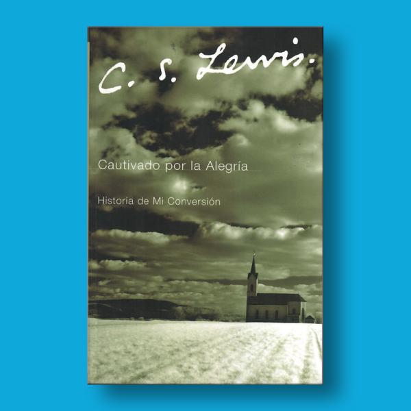 Cautivado por la alegría - C.S Lewis - Harper Collins