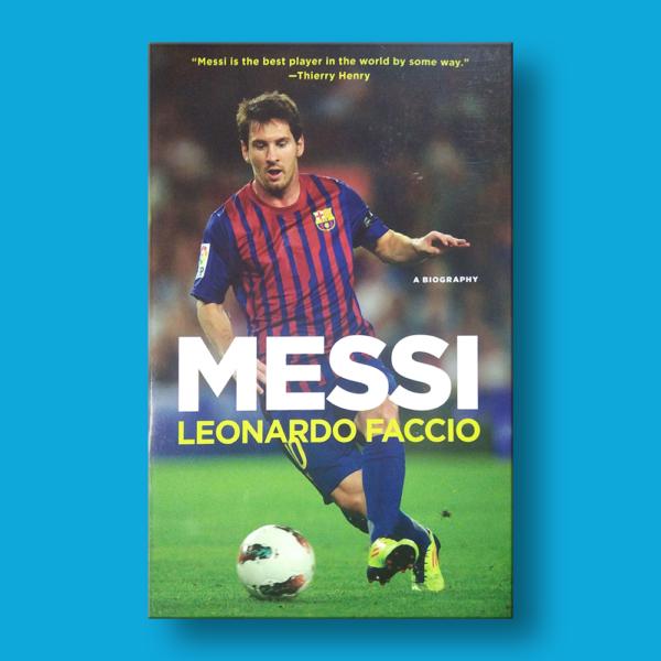 A biography: Messi - Leonardo Faccio - Penguin Random House