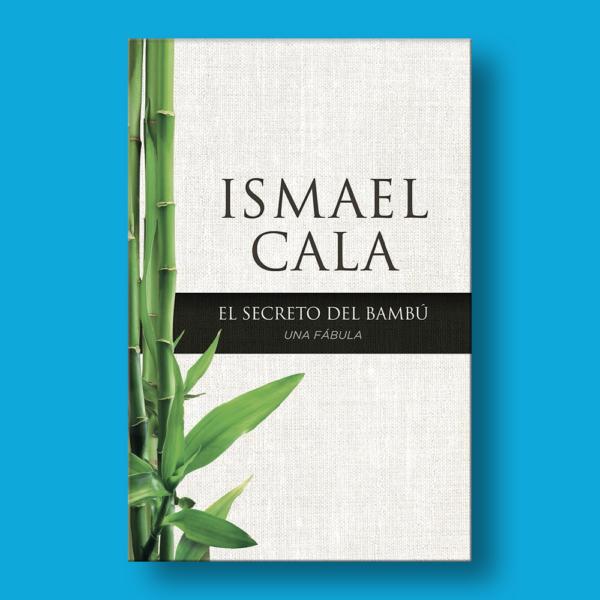 El secreto del Bambu - Ismael Cala - Harper Collins
