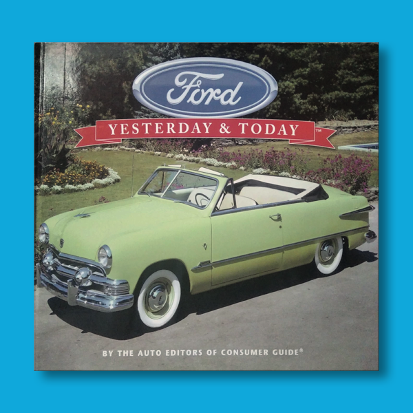 Ford: Yesterday & today - Louis Weber - Publication International