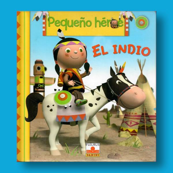 Pequeño héroe: El indio - Varios Autores - Panini Books