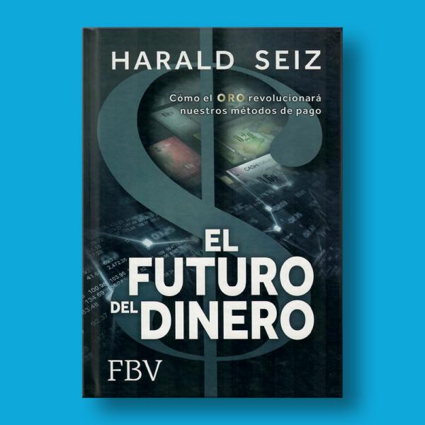 El futuro del dinero - Varios Autores - Editorial Lecat