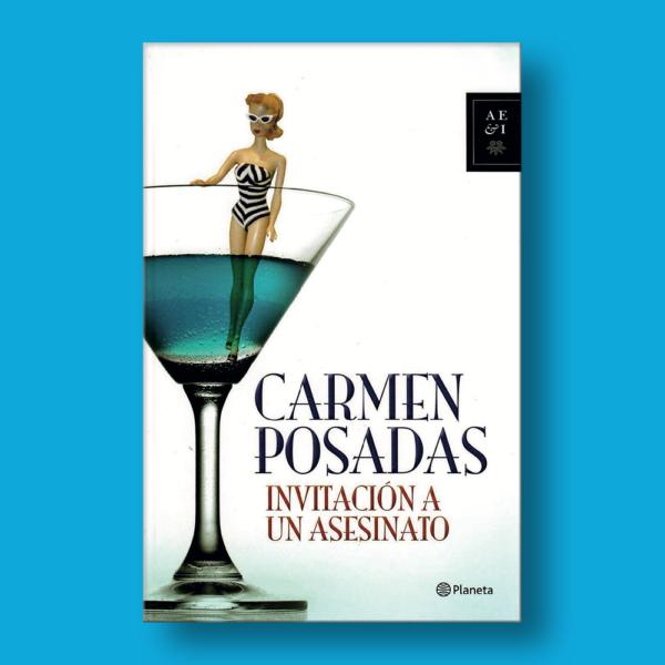 Invitación a un asesinato - Carmen Posadas - Planeta