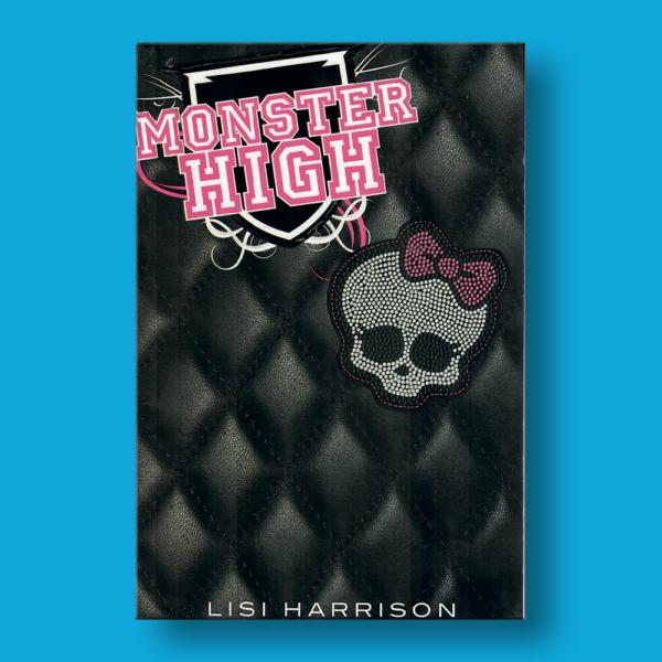 Monster High - Lisi Harrison - Prisa Ediciones