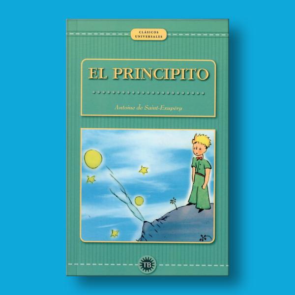 El principito - Antoine de Saint Exupéry - Total Books