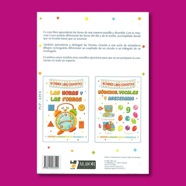 Mi primer libro educativo: Las horas y las formas - Gustavo Sáinz de Medrano - Albor