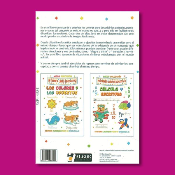Mi primer libro educativo: Los colores y los opuestos - Gustavo Sáinz de Medrano - Albor