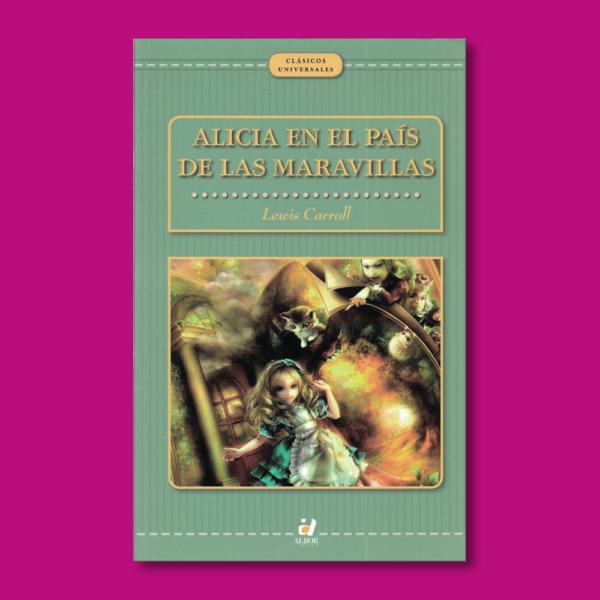 Alicia en el país de las maravillas - Lewis Caroll - Alba