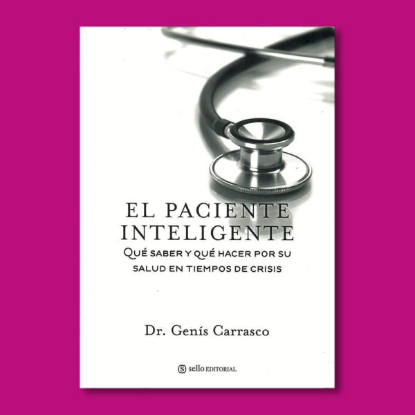 El paciente inteligente - Dr. Genís Carrasco - Sello EDITORIAL