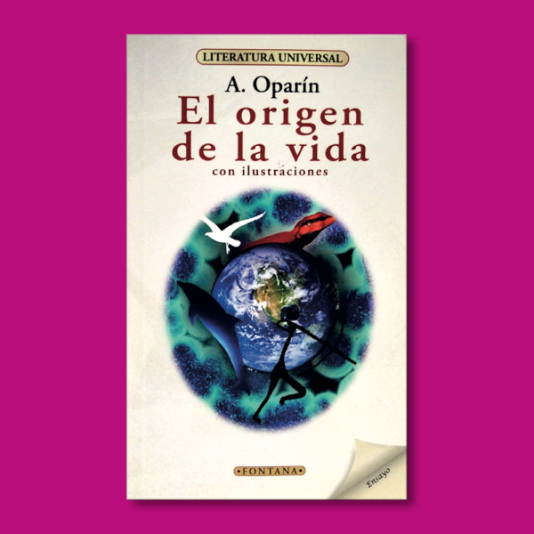 El origen de la vida - A. Oparín - Ediciones Brontes
