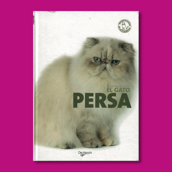 El gato Persa - Mariolina Cappelletti - Editorial De Vecchi