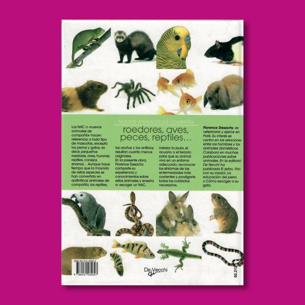Nuevos animales de compañía: Roedores, aves, peces, reptiles - Florence Desachy - Editorial De Vecchi