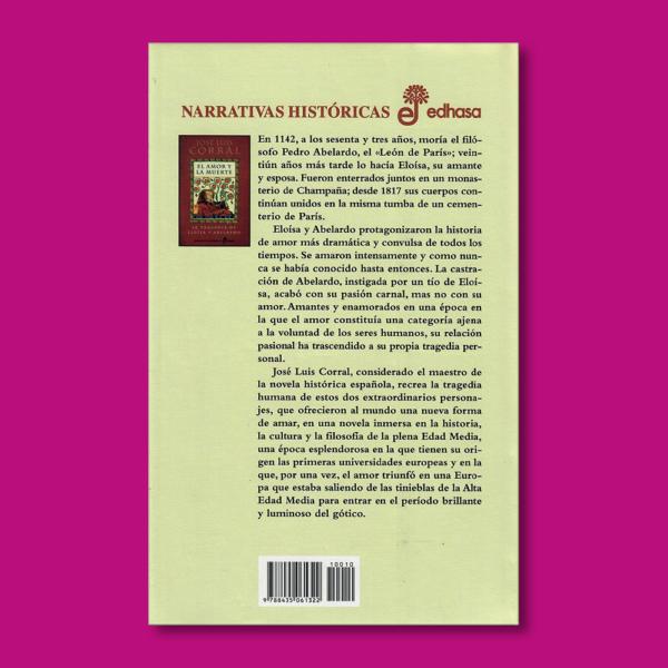El amor y la muerte: La tragedia de Eloisa y Abelardo - José Luis corral - Ediciones Edhasa