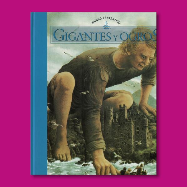 Mundos fantásticos :Gigantes y ogros - Varios Autores - Ediciones Folio