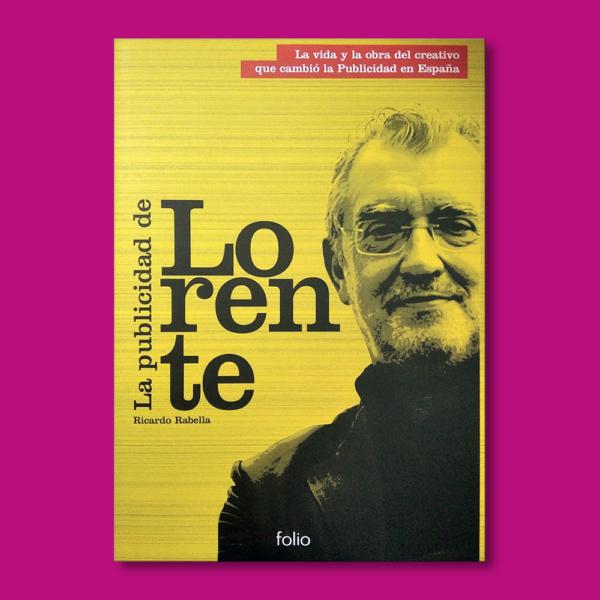 La publicidad de Lorente - Ricardo Rabella - Folio