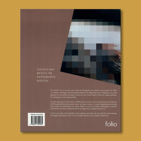 Técnicas especiales de iluminación con Photoshop - Barry Huggins - Editorial Folio