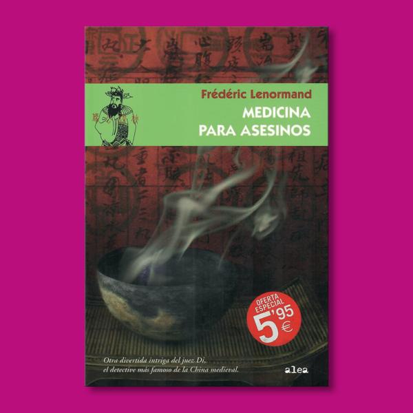 Medicina para asesinos - Frédéric Lenormand - Ediciones Paidós
