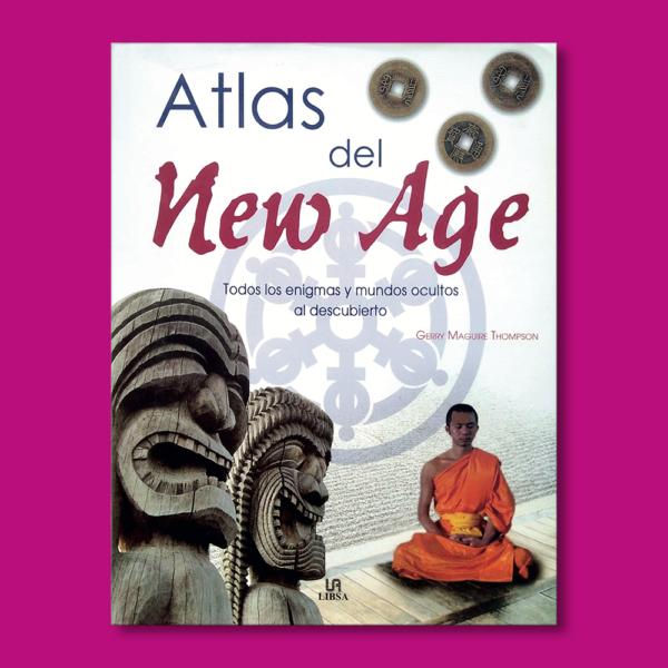 Atlas del New Age: Todos los enigmas y mundos ocultos al descubierto - Varios Autores - Editorial LIBSA