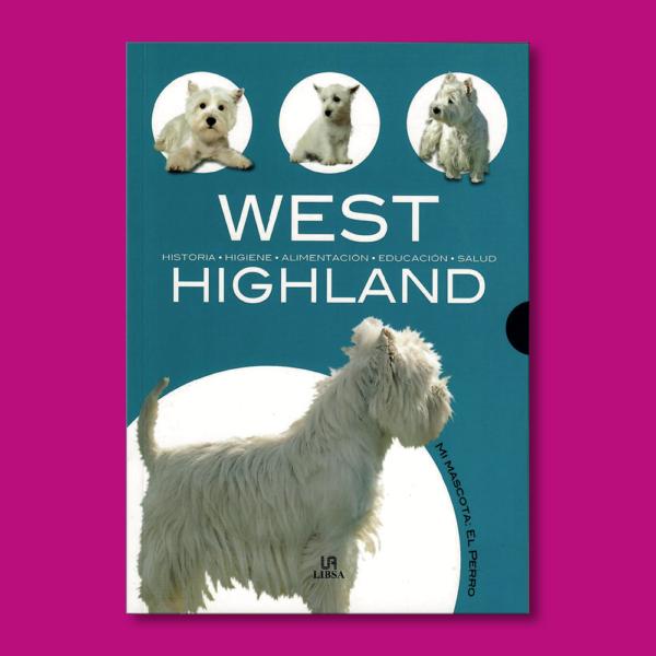 West Highland - Javier Villahizan - Editorial LIBSA