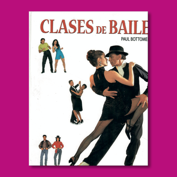 Clases de baile - Paul Bottomer - Editorial LIBSA