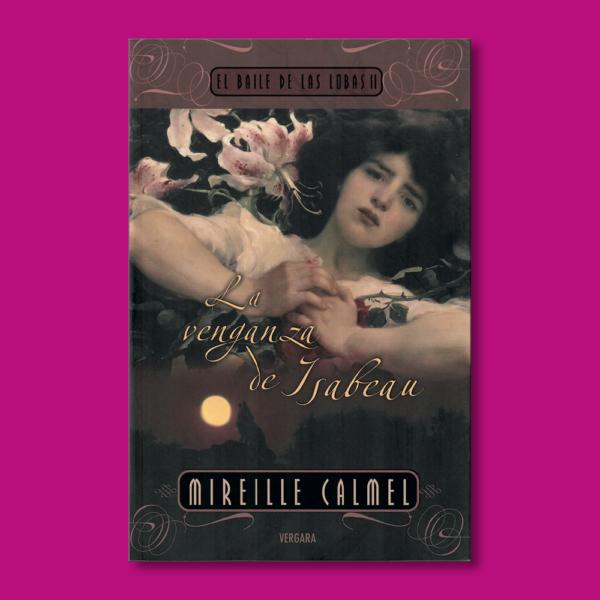 El baile de las lobas II: La venganza de Isabeau - Mireille Calmel - BSA