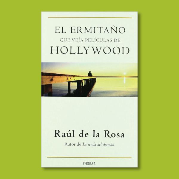 El ermitaño que veía películas de Hollywood - Raúl de la Rosa - BSA
